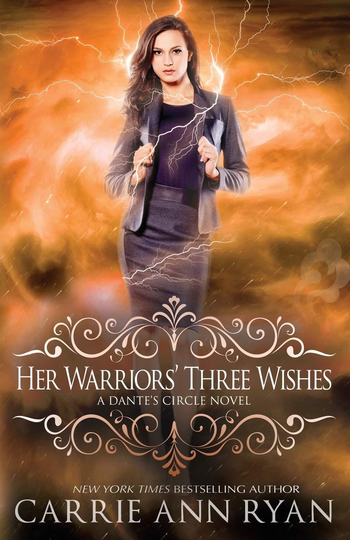 Her Warriors' Three Wishes (Dante's Circle) (Volume 2): Carrie Ann Ryan:  9781947007659: Amazon.com: Books