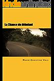 La Chance du débutant: French for foreigners (Inspecteur Dulac) (French Edition)