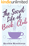 The Secret Life of Book Club (Best Ever Book Club 1)
