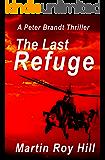 The Last Refuge (The Peter Brandt Thrillers Book 2)