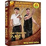 Wing Chun 8 Slashing Sword