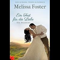 Ein Fest für die Liebe, eine Hochzeitsgeschichte (Die Bradens in Weston, CO 7)