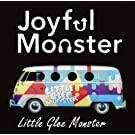 Joyful Monster Little Glee Monster