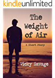 The Weight of Air: A Short Story
