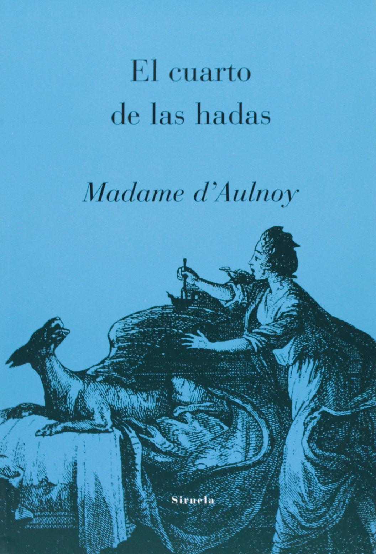 El Cuarto de Hadas (Spanish Edition) ebook