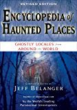 Encyclopedia of Haunted Places, Revised Edition