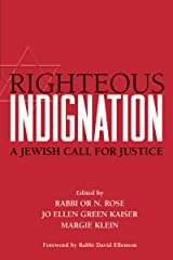 Righteous Indignation: A Jewish Call for Justice Kindle Edition