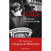 La femme au carnet rouge (LITTERATURE FRA) (French Edition)