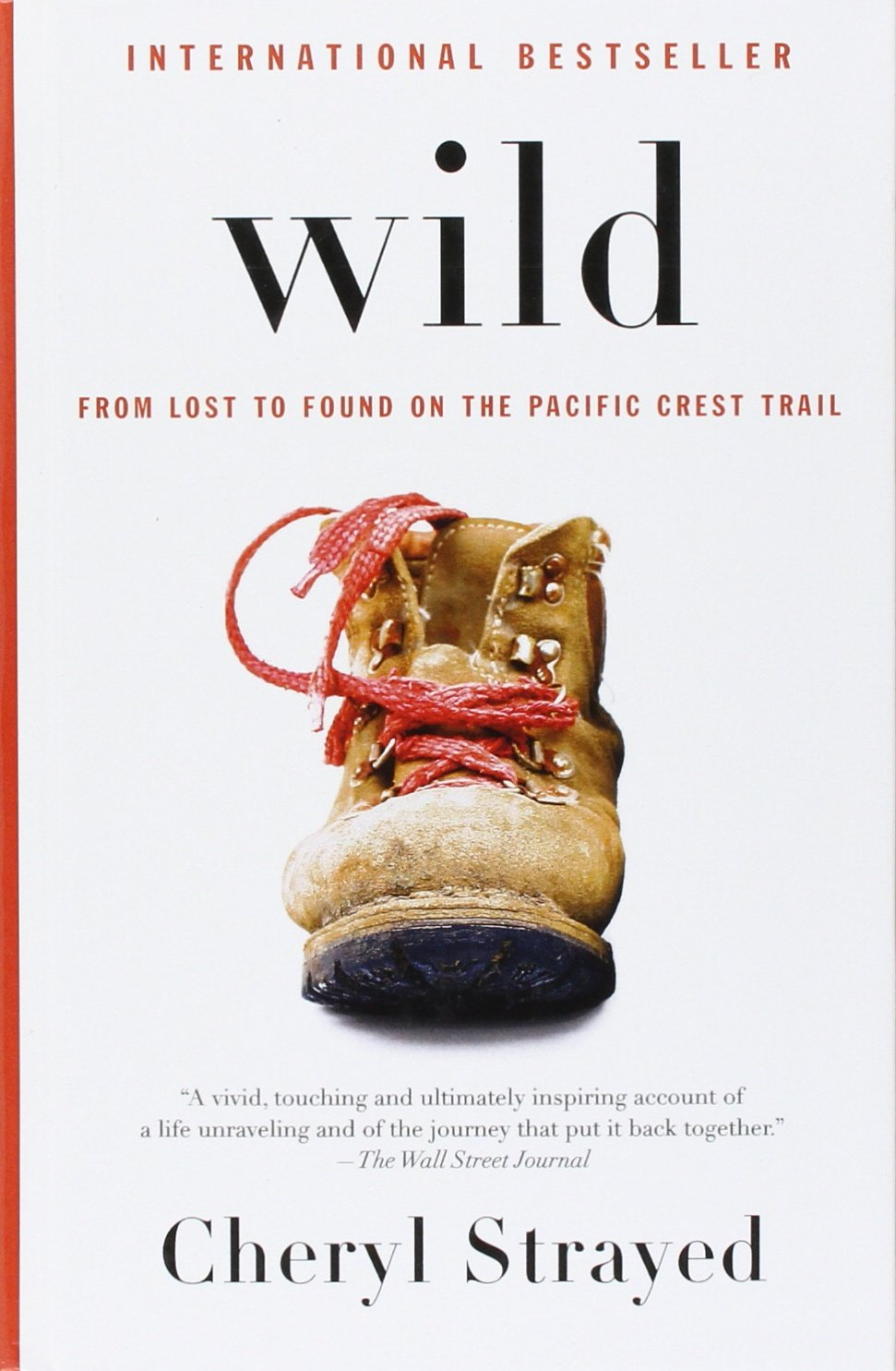 Wild: From Lost to Found on the Pacific Crest Trail (Thorndike Biography):  Strayed, Cheryl: 9781410457196: Amazon.com: Books