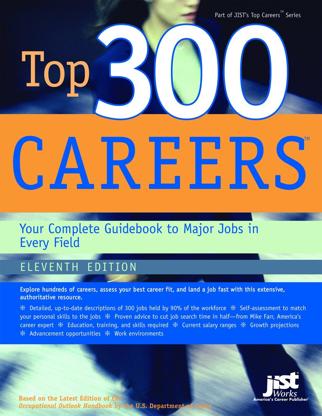 top 300 careers your complete guidebook to major jobs in every top 300 careers your complete guidebook to major jobs in every field u s department of labor 9781593575380 amazon com books