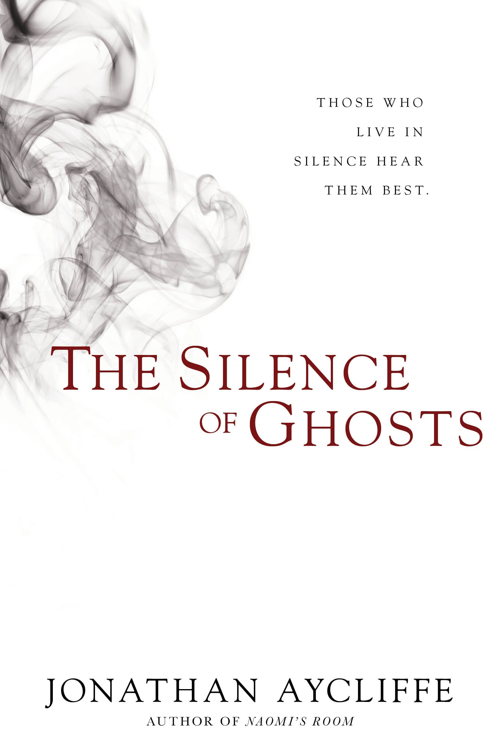 Read Online The Silence of Ghosts: A Novel pdf epub