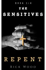 Repent (The Sensitives Book 6) Kindle Edition