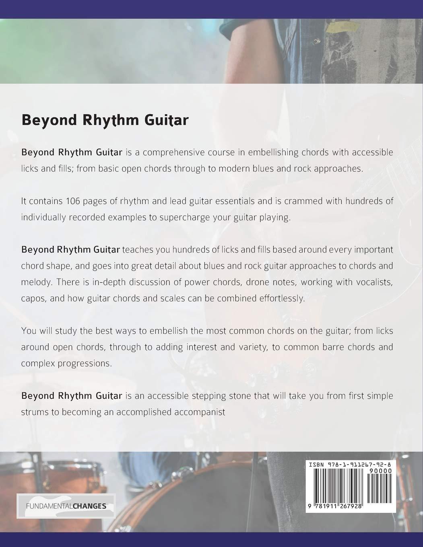 Beyond Rhythm Guitar: Riffs, Licks and Fills: Build Riffs, Fills ...