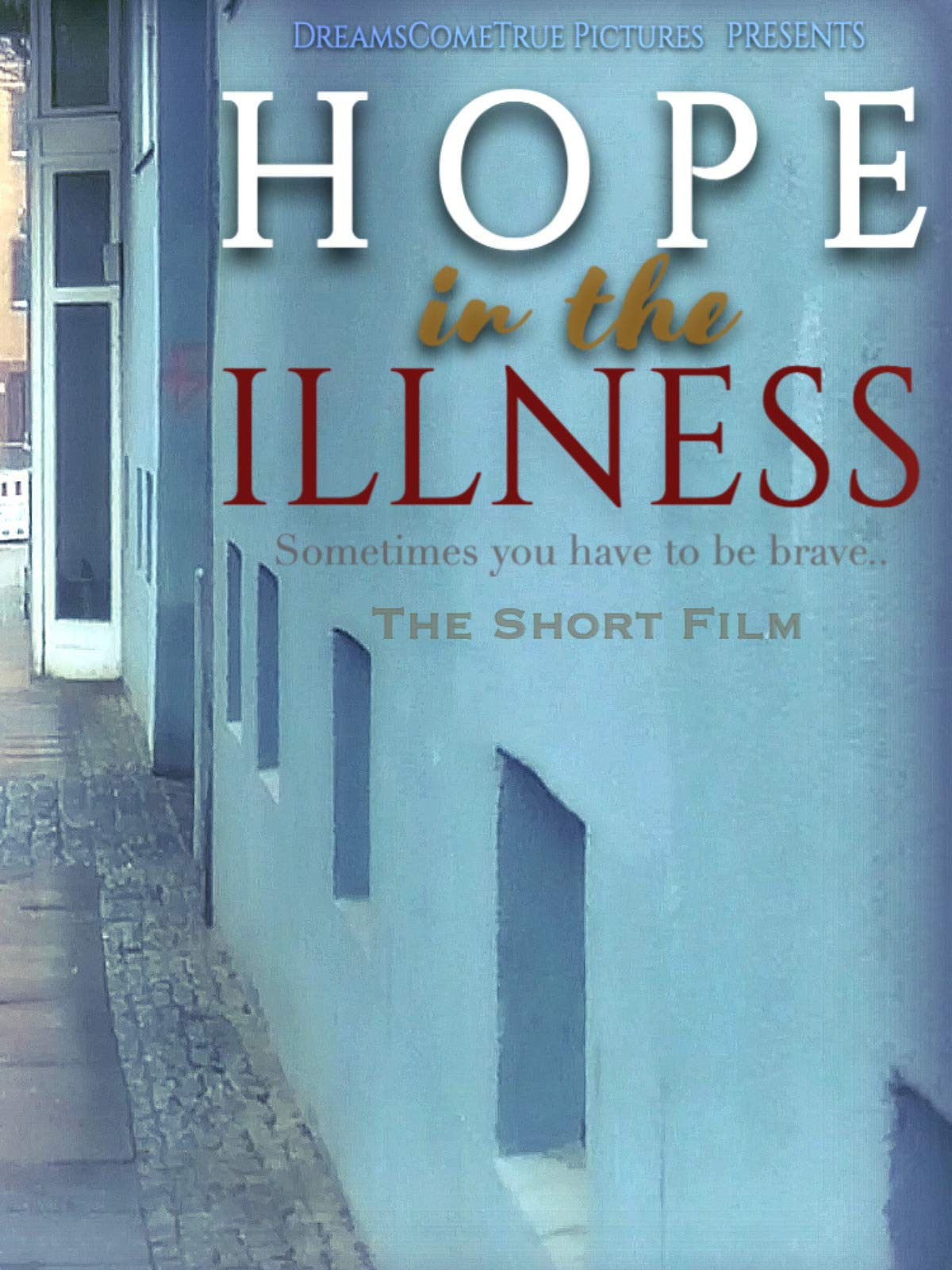 Hope In The Illness on Amazon Prime Video UK