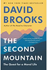 The Second Mountain: The Quest for a Moral Life Kindle Edition