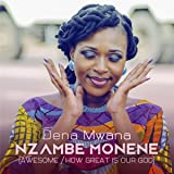 Nzambe Monene (Awesome / How Great Is Our God)
