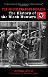 The SS Dirlewanger Brigade: The History of the