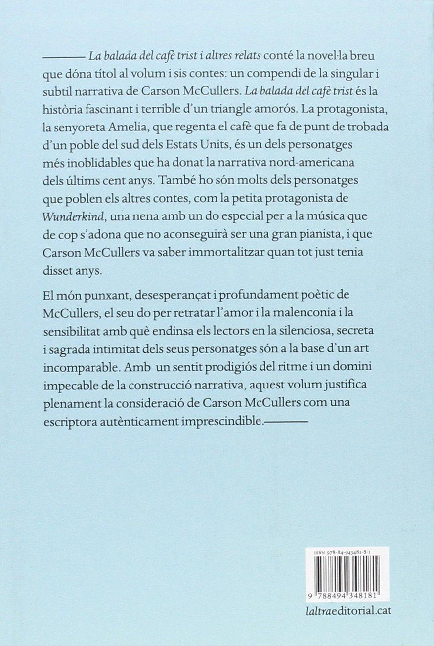 La balada del cafè trist: i altres relats: Amazon.es: McCullers, Carson, Garcia Porres, Yannick: Libros