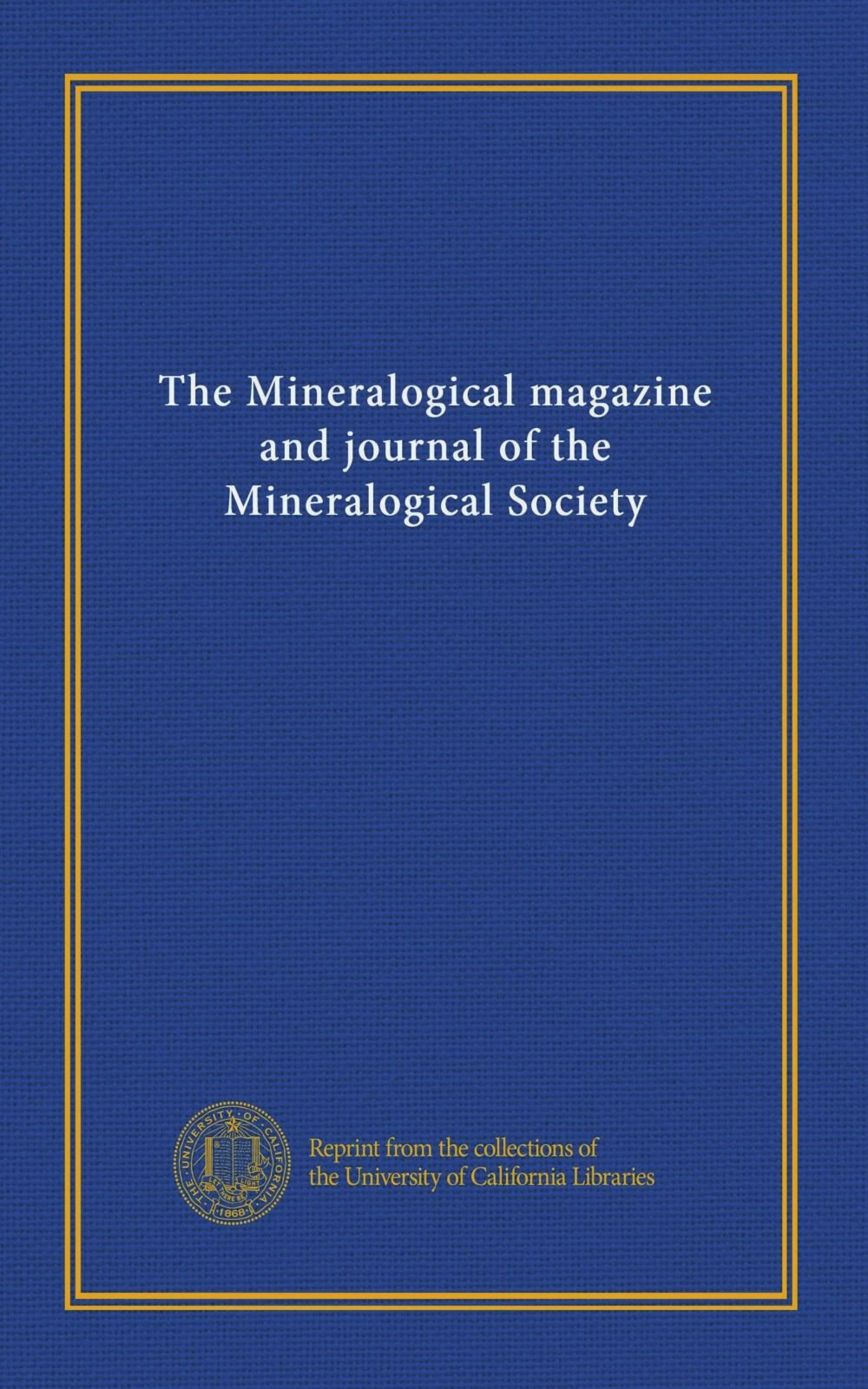 Read Online The Mineralogical magazine and journal of the Mineralogical Society (v.7 (1886-87)) ebook