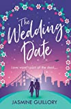 The Wedding Date: A feel-good romance to warm your heart