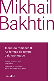 Teoria do romance II: As formas do tempo e do cronotopo
