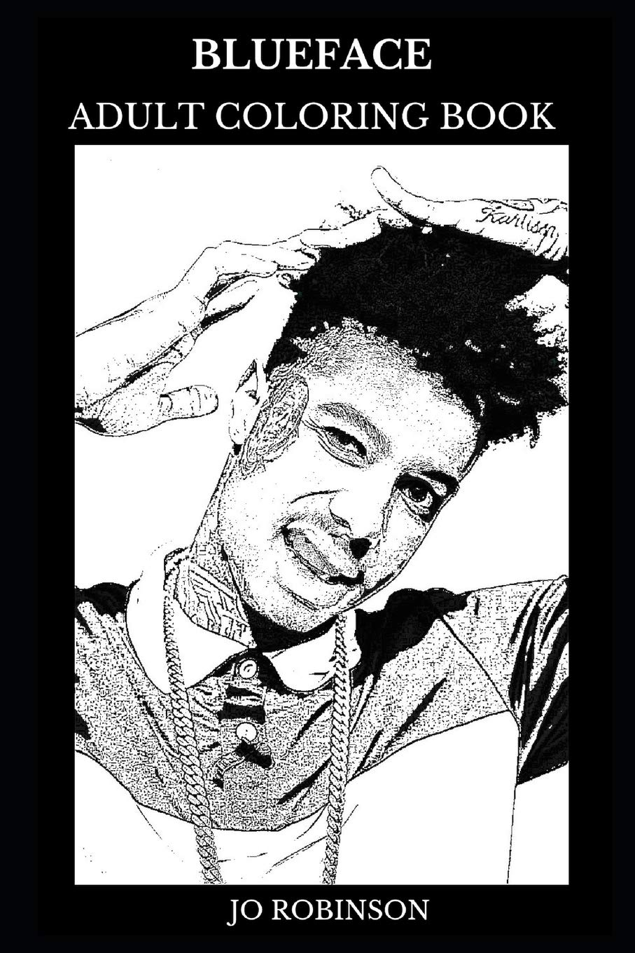 Blueface Adult Coloring Book: West Coast Hip Hop Prodigy and Trap