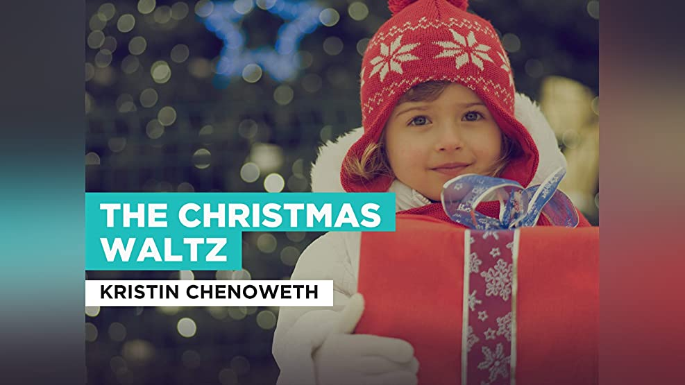 The Christmas Waltz in the Style of Kristin Chenoweth