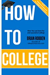 How To College Kindle Edition