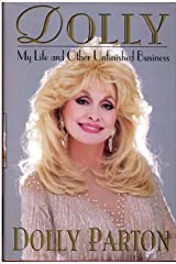 Dolly: My Life and Other Unfinished Business Hardcover