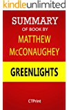 Summary of Book By Matthew McConaughey: Greenlights