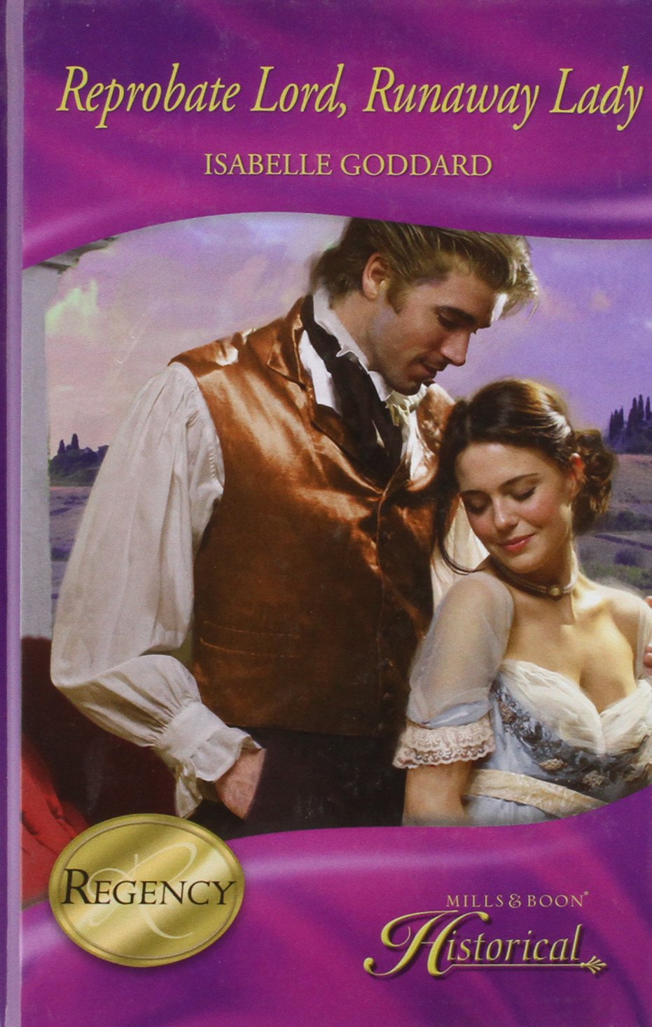 Reprobate Lord, Runaway Lady (Mills & Boon Hardback Historical): Isabelle  Goddard: 9780263214741: Amazon.com: Books