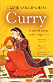 Curry: A Tale of Cooks and Conquerors