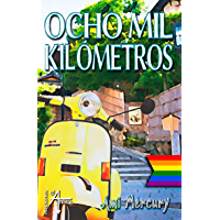 Ocho mil kilómetros (Spanish Edition) book cover