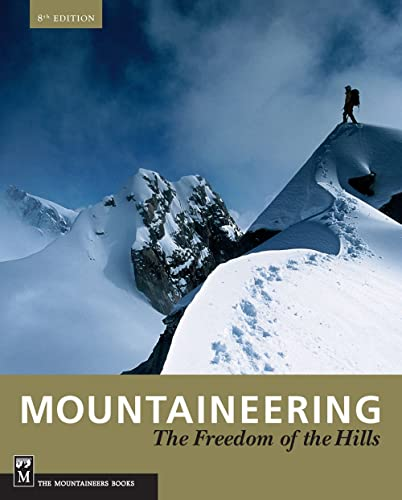 Mountaineering: Freedom of the Hills; 50th Anniversary