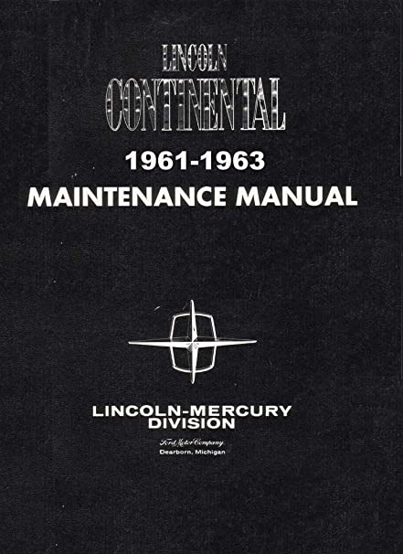 amazon com bishko automotive literature 1961 1962 1963 lincoln rh amazon com 1961 lincoln continental shop manual 1966 lincoln continental shop manual pdf
