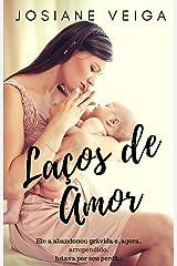 Laços de Amor eBook Kindle