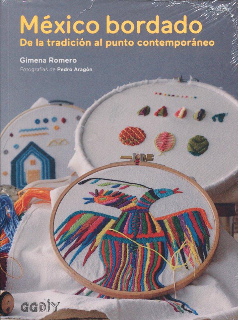 México bordado. De la tradición al punto contemporáneo GGDiy: Amazon ...