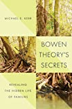 Bowen Theory's Secrets: Revealing the Hidden Life of Families