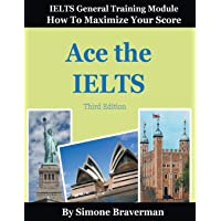 Ace the IELTS: IELTS General Module - How to Maximize Your Score