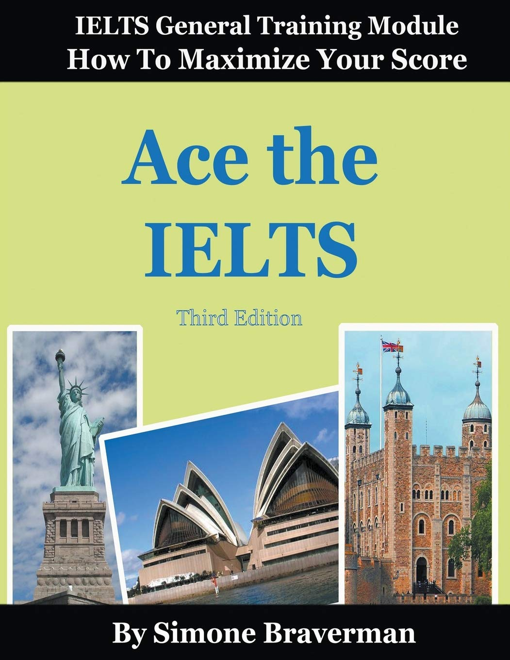 Buy Ace the IELTS: IELTS General Module - How to Maximize