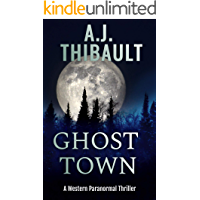 Ghost Town: A Western Paranormal Thriller book cover