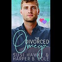 The Divorced Omega: M/M Non-Shifter Alpha/Omega MPREG (Three Hearts Collection Book 2) (English Edition)