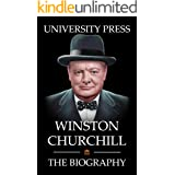 Winston Churchill: The Biography of Winston Churchill