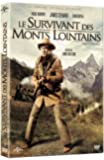 Le Survivant des monts lointains [Version intégrale restaurée]