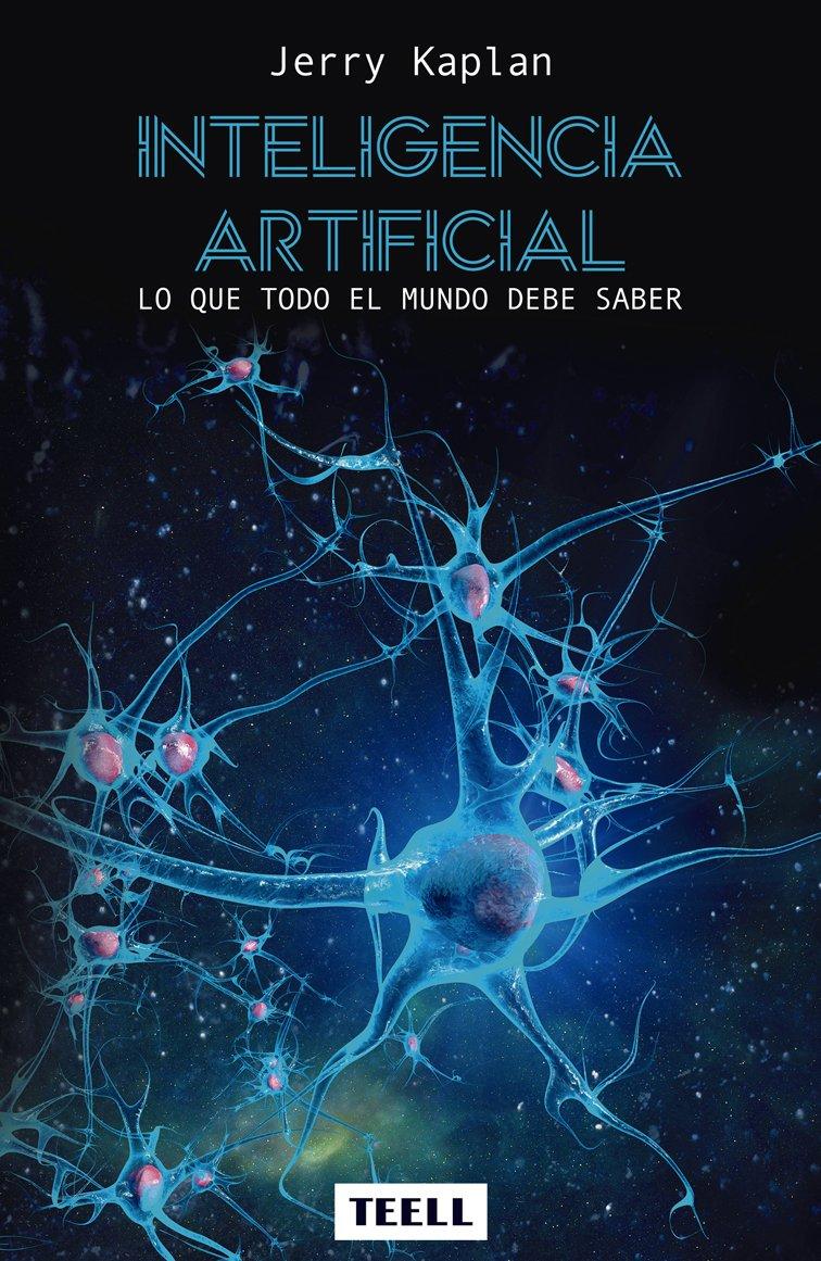 Inteligencia Artificial: Lo que todo el mundo debe saber(R) eBook ...