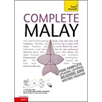 Complete Malay Beginner to Intermediate Book and Audio Course: Learn to read, write, speak and understand a new language…