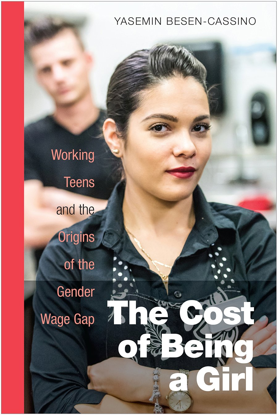 The Cost of Being a Girl: Working Teens and the Origins of the Gender Wage Gap PDF