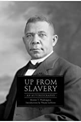 Up from Slavery: An Autobiography Kindle Edition