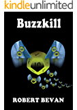 Buzzkill (Caverns and Creatures)