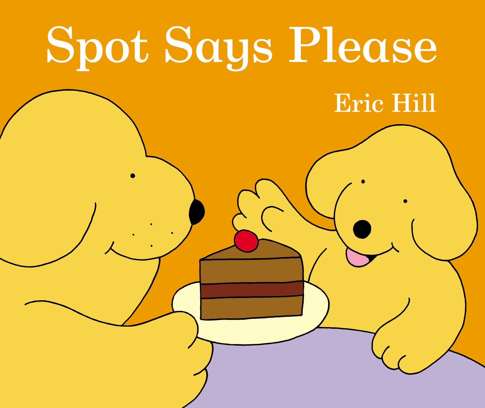 Spot Says Please Eric Hill